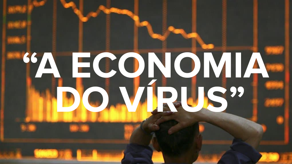 A Economia do Vírus @COVID19 1